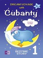Fluffy Cloud: Bedtime Story To Help Children Fall Asleep - Cubanty Cuddly