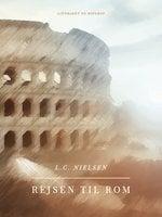 Rejsen til Rom - L. C. Nielsen