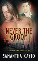 Never the Groom - Samantha Cayto