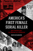 America's First Female Serial Killer - Mary Kay McBrayer