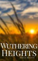 Wuthering Heights - Emily Brontë, Ellis Bell