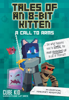 Tales of an 8-Bit Kitten: A Call to Arms - Cube Kid