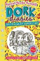 Dork Diaries: Spectacular Superstar - Rachel Renée Russell