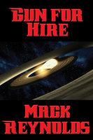 Gun for Hire - Mack Reynolds