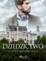 Dziedzictwo - Helena Mniszkówna