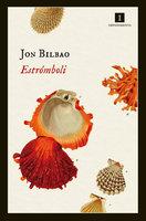 Estrómboli - Jon Bilbao