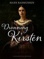 Dronning Kirsten - Hans Rasmussen