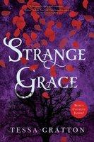 Strange Grace - Tessa Gratton