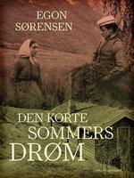 Den korte sommers drøm - Egon Sørensen