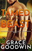 Tamed By The Beast - Grace Goodwin