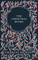 The Christmas Books - Charles Dickens, G.K. Chesterton