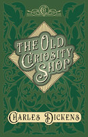 The Old Curiosity Shop - Charles Dickens, G.K. Chesterton