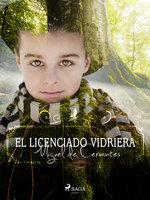 El licenciado Vidriera - Miguel De Cervantes