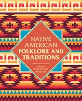 Native American Folklore & Traditions - Elsie Clews Parson