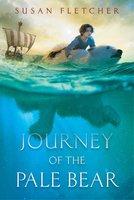 Journey of the Pale Bear - Susan Fletcher