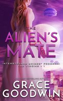 The Alien's Mate - Grace Goodwin