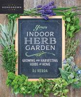 Your Indoor Herb Garden - DJ Herda