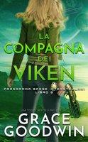 La Compagna Dei Viken - Grace Goodwin