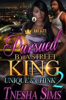 Pursued By A Street King 2 - Tnesha Sims