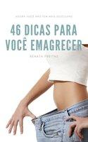 46 Dicas para você emagrecer - Renata Freitas