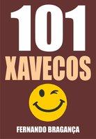 101 Xavecos - Fernando Bragança