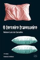 O terceiro travesseiro - Nelson Luiz de Carvalho