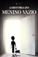 A história do menino vazio - Gustavo Sigoline