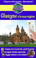 Glasgow e la sua regione - Cristina Rebiere, Olivier Rebiere