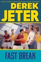 Fast Break - Derek Jeter