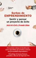 Sorbos de emprendimiento - Jesús de la Corte, Fernando Lallana