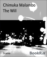 The Will - Chimuka Malambo