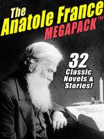 The Anatole France MEGAPACK® - Anatole France