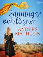 Sanningar och lögner - Anders Mathlein