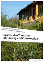 Sustainable Transition of Housing and Construction - Jesper Holm