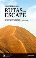 Rutas de escape - Umberto Roncoroni