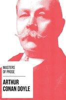 Masters of Prose - Arthur Conan Doyle - Arthur Conan Doyle, August Nemo