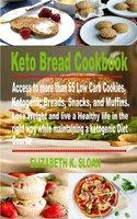 Keto Bread Cookbook - Elizabeth K. Sloan