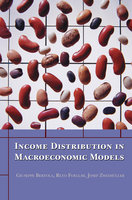 Income Distribution in Macroeconomic Models - Josef Zweimüller, Reto Foellmi, Giuseppe Bertola