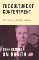 The Culture of Contentment - John Kenneth Galbraith