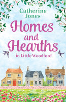 Homes and Hearths in Little Woodford - Catherine Jones