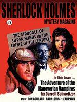Sherlock Holmes Mystery Magazine #2 - Arthur Conan Doyle, M.J. Elliott, Ron Goulart, Darrell Schweitzer, Gary Lovisi, Jean Paiva, Marc Bilgrey, David Waxman
