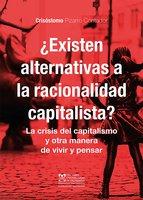 ¿Existen alternativas a la racionalidad capitalista? - Crisóstomo Pizarro Contador