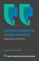 Cultural Journeys in Higher Education: Student Voices and Narratives - Jan Bamford, Lucie Pollard