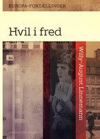 Hvil i fred - Willy-August Linnemann