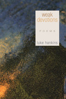 Weak Devotions - Luke Hankins