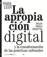 Para leer la apropiación digital - Delia Crovi Druetta