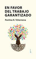 En favor del trabajo garantizado - Pavlina R. Tcherneva