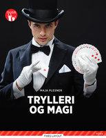 Trylleri og magi, Rød Fagklub - Maja Plesner