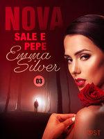 Nova 3: Sale e pepe - Racconto erotico - Emma Silver