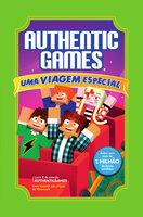 AuthenticGames: Uma viagem especial - Marco Túlio